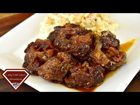 The BEST Smoky BBQ Oxtails Recipe |BBQ, Crock Pot and Oven Methods |Cooking With Carolyn
