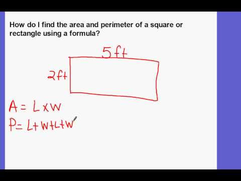 Finding the area and perimeter of a square or rectangle using a formula