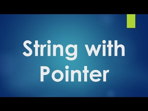 C Programming - 56 - String with Pointer