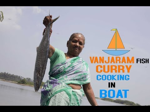 Vanjaram Fish Curry | Cooking In Boat My grandma