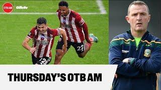 OTB AM: Free-scoring John Egan, Meath boss Andy McEntee, Carlow Mt Rushmore, Villa vs #MUFC
