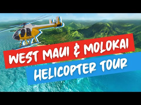 Helicopter Tour West Maui & Molokai