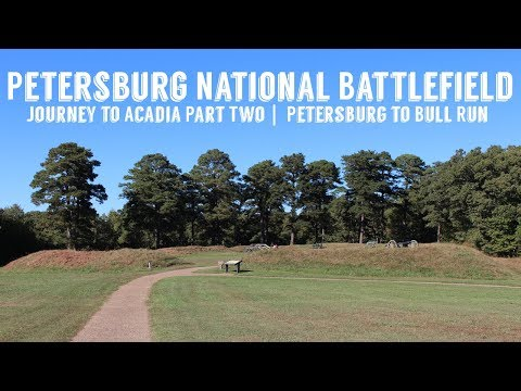 Petersburg National Battlefield | Journey to Acadia Part Two | Wandering Around In Wonder