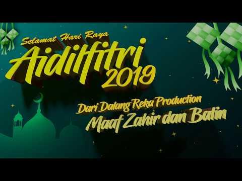 Selamat Hari Raya Aidilfitri Maaf Zahir dan Batin 2019