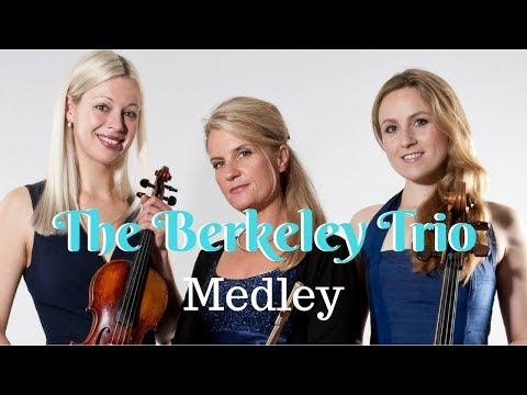 The Berkeley Trio // Medley // Book Now At Warble Entertainment