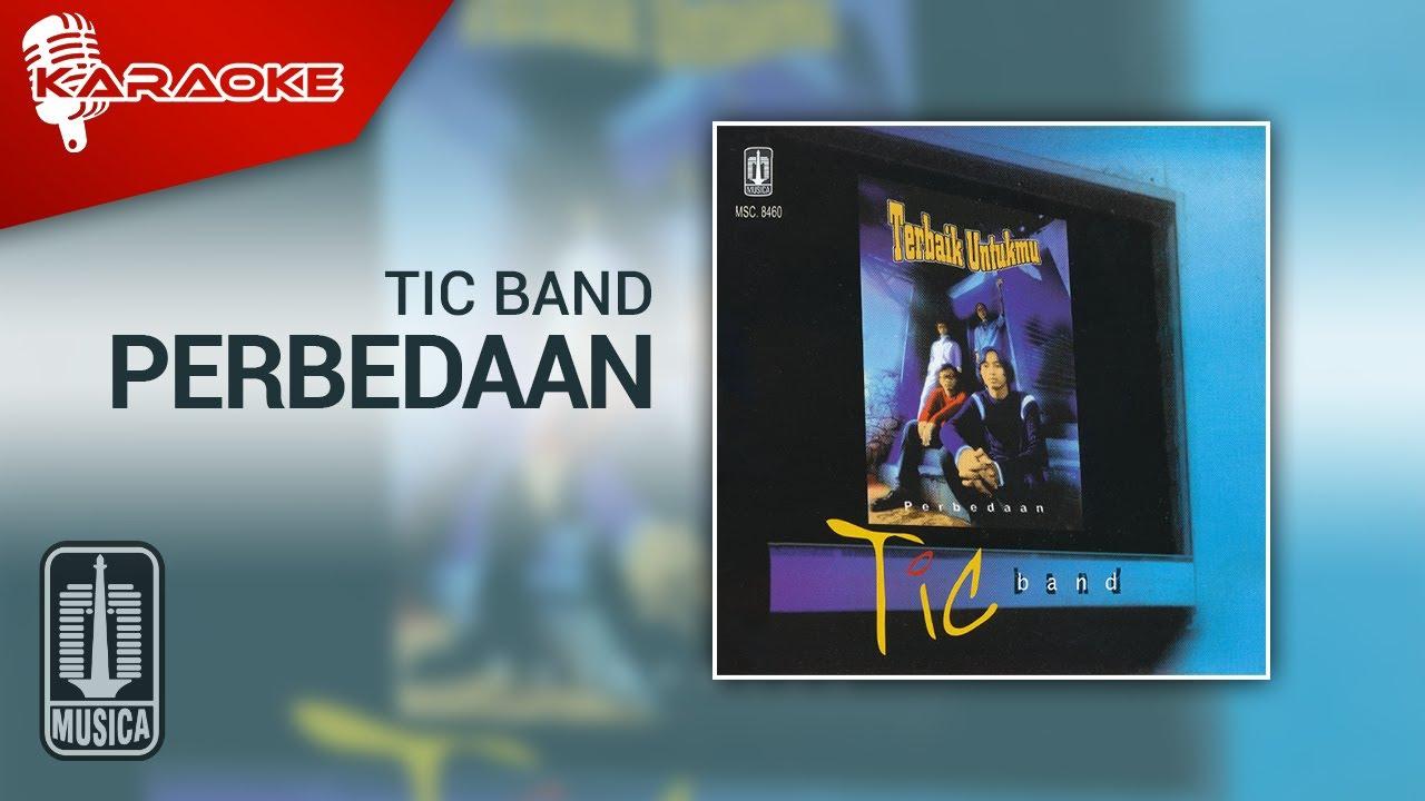 Download Tic Band - Perbedaan (Official Karaoke Video) MP3 Gratis