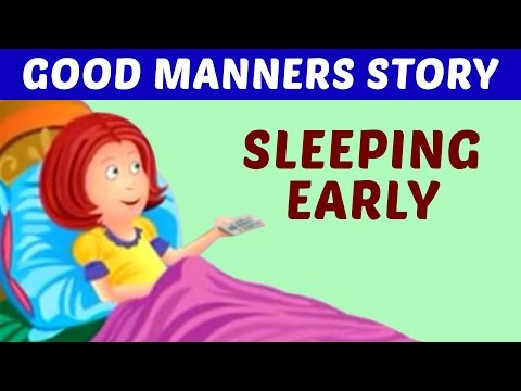Sleeping Early - Good Habits and Manners for Kids Animation Video