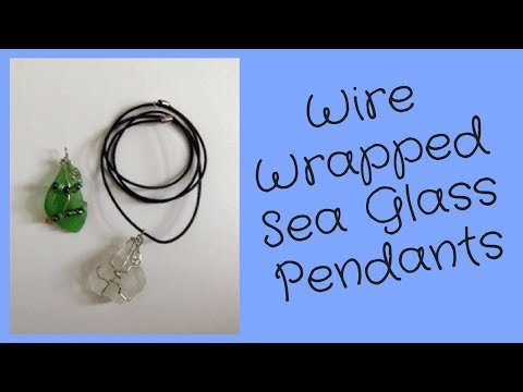 Sea Glass Jewelry Making Wire Wrapping Tutorial