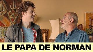 PRESQUE ADULTES 1 - LE PAPA DE NORMAN