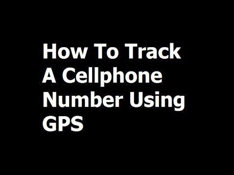 How To Track Cellphone Number Using GPS