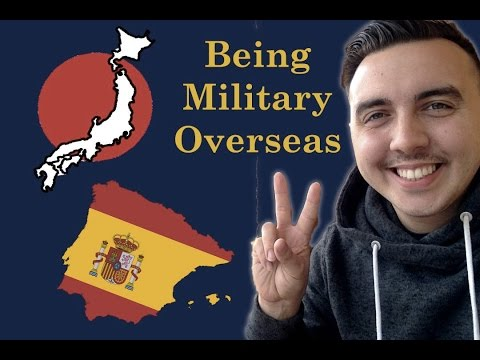 Why you SHOULD get stationed overseas in the military