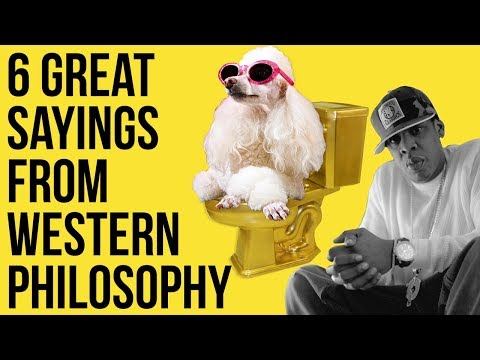 6 Great Sayings From Western Philosophy