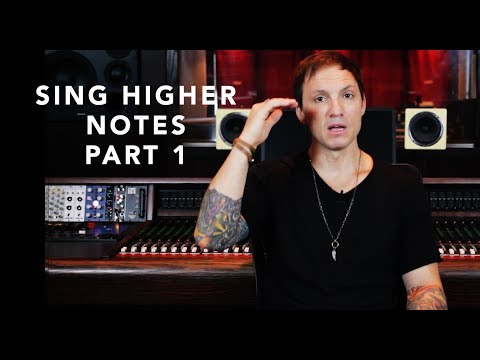Singing Higher Notes Today - Part 1