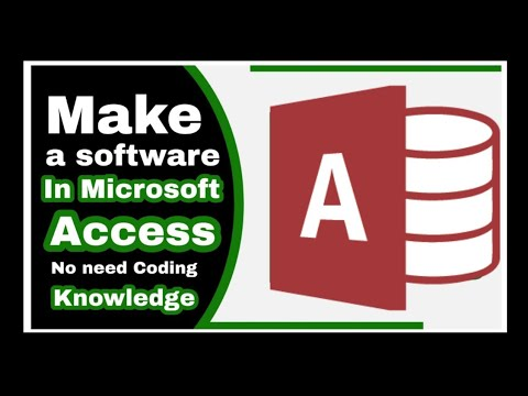 How to Create Software in Microsoft Access 2010 Without Knowledge of Programming 2016