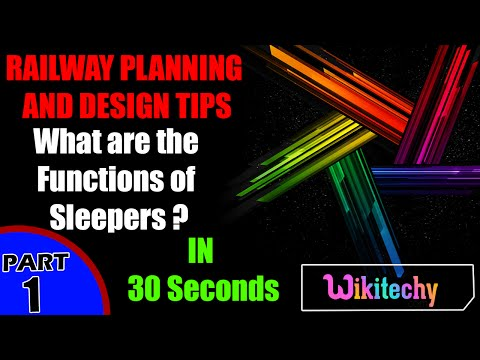 What are the Functions of Sleepers in Railway | Railway Planning and Design Interview Questions
