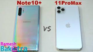 Apple iPhone 11 Pro Max vs Samsung Galaxy Note 10 Plus SpeedTest and Camera Comparison