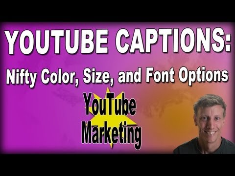 YouTube Captions - How to change Captions with Custom Color, Size, and Font Options