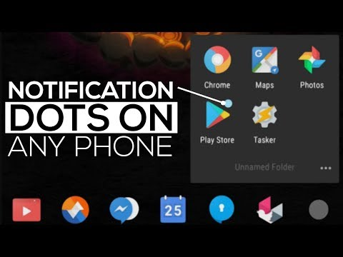 How To Get Android O Notification Dots on Any Android Phone