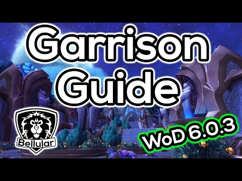 Guide To Garrisons in Warlords of Draenor Patch 6.0.3 (Including Best Builds!)