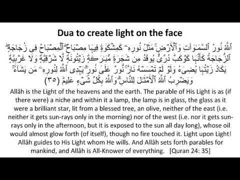Best Dua to create light on the face
