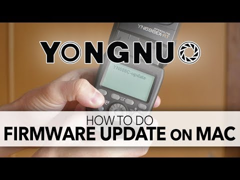 How To Update Yongnuo Firmware on a Mac