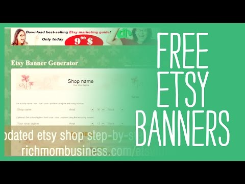Free Etsy Banners - Top Sites That Generate a Free Etsy Banner for your Etsy Shop - Updated