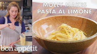 Molly Makes Pasta al Limone   From the Test Kitchen   Bon Appétit