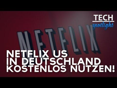 NETFLIX USA in DEUTSCHLAND schauen! | 2018 | Deutsch/German | TECHSPOTLIGHT