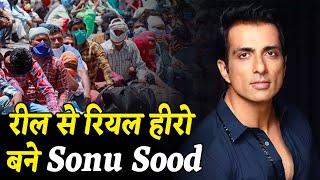 गरीब मजदूरों के लिए रील से रियल हीरो बने Sonu Sood
