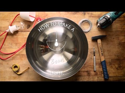 How To: Bowl Light