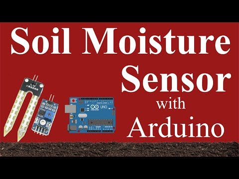Soil Moisture Sensor with Arduino - Interface and Coding
