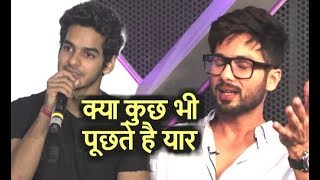 Ishaan Khattar BEST REPLY On Shahid Kapoor Being JEALOUS Of Him
