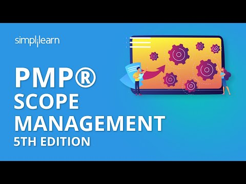 PMP® Scope Management 5th Edition | PMP® Training Videos | PMP® Tutorial | Simplilearn