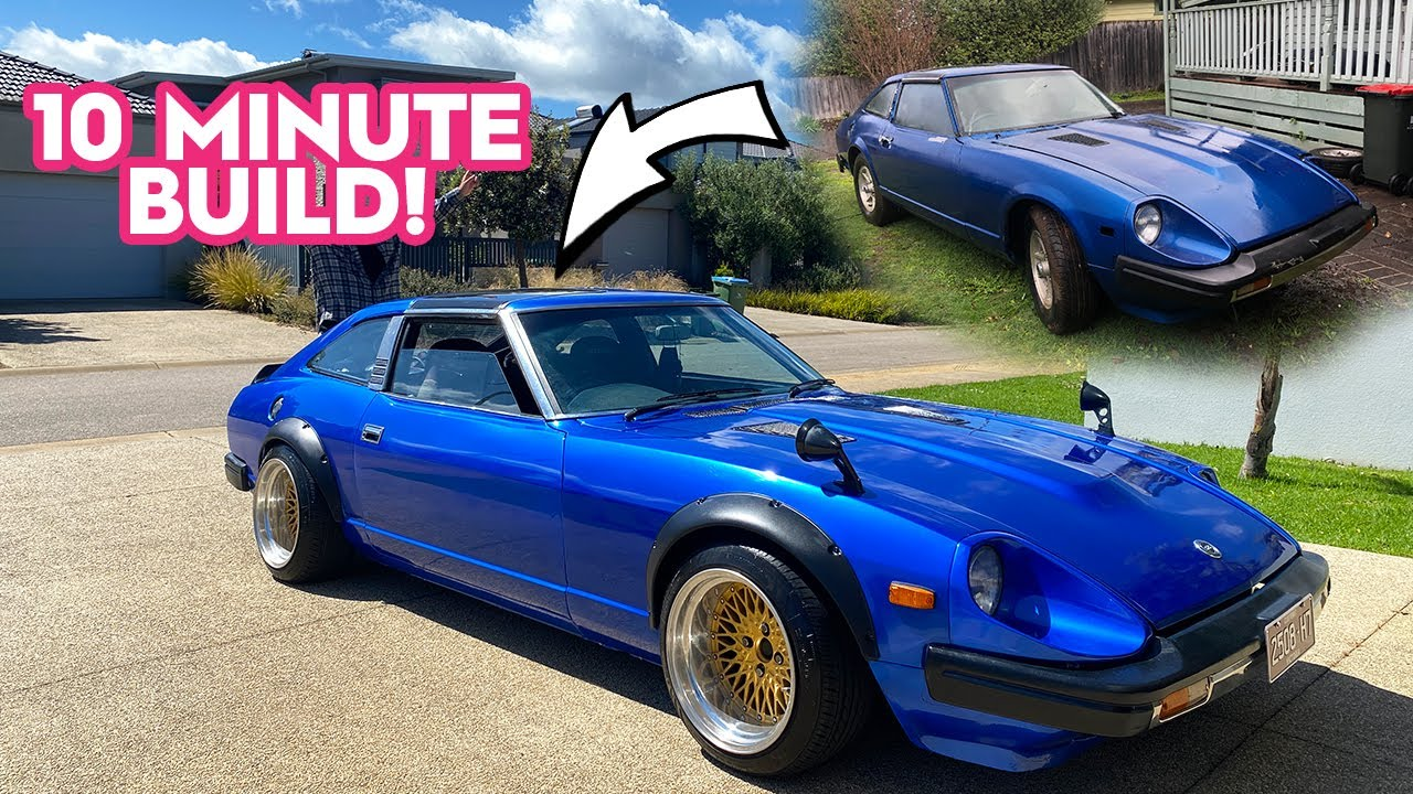 BUILDING A DATSUN 280ZX IN 10 MINUTES!