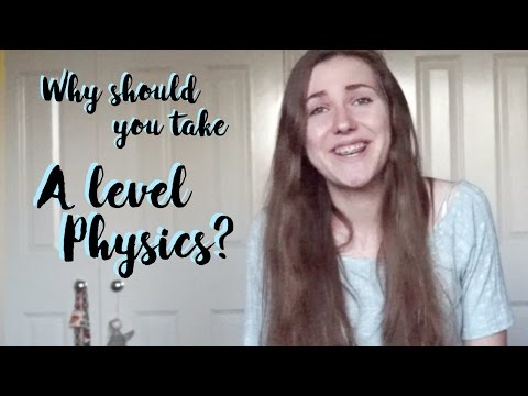Why you should take A-level Physics from AliceDoesPhysics. Advice on picking A-levels #11