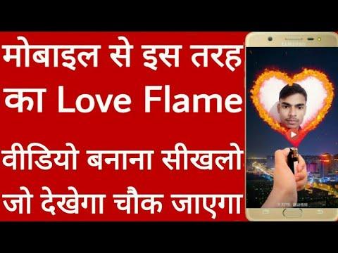 Love Flame video kaise banaye // How to create Love Flame video