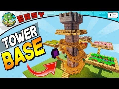 TOWER SURVIVAL BASE! (Minecraft EASY Build 03)