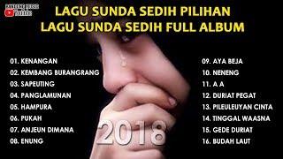 Download Lagu Sunda Sedih Pilihan | Lagu Sunda Sedih Full Album Mp3