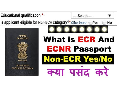 What is ECR And ECNR Passport-What to Choose in Passport Apply Option