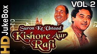 Kishore-Rafi Suron Ke Ustaad Vol 2 Jukebox  | Best Of Kishore Kumar & Mohammed Rafi Songs