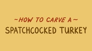 How To Carve A Spatchcocked Turkey