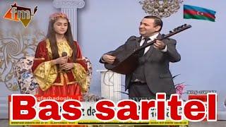 Bas saritel - Xow ovqat / Namiq Ferhadoglu & Ilahe Gedebeyli