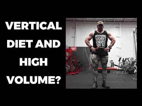 What Do the Vertical Diet and High Volume Training Have in Common?