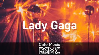 Lady Gaga: Piano & Guitar Jazz Cover - Relaxing Cafe Music for Good Mood