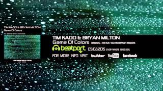 Tim Kado  Bryan Milton  Game Of Colors Wizard Mason Remix
