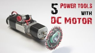 5 AMAZING POWER TOOLS WITH A MOTOR