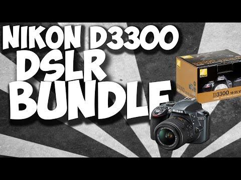 Nikon D3300 DSLR Bundle Unboxing and Overview