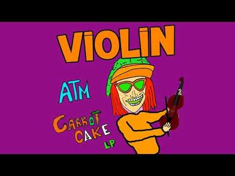 ATM - VIOLIN (CARROT CAKE LP)