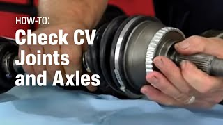 CV Joint And CV Axle Problems - AutoZone Car Care