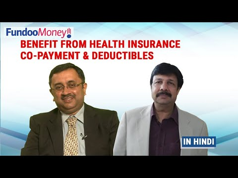Benefit From Health Insurance Co-Payment And Deductibles, Hindi